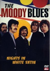 Cover The Moody Blues - Nights In White Satin [DVD]